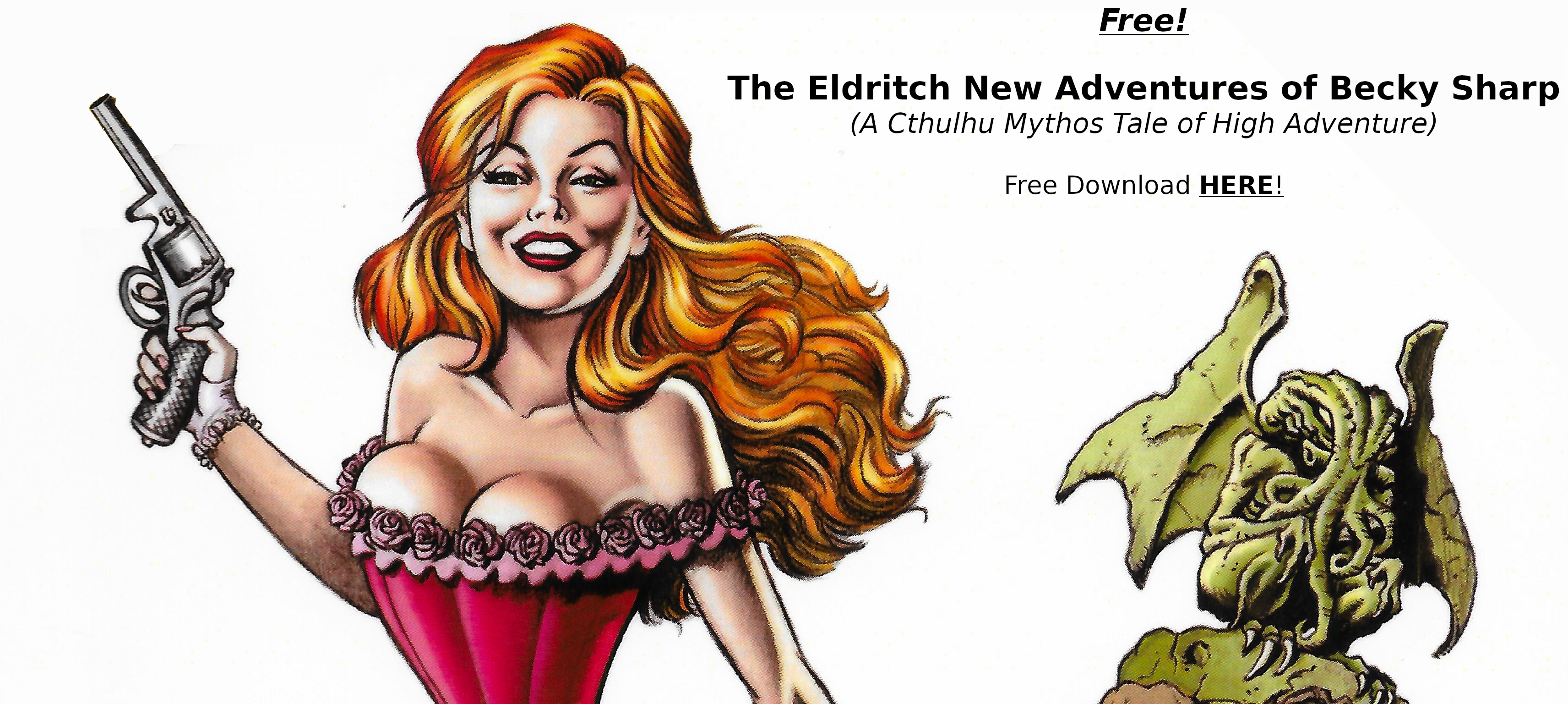 The Eldritch New Adventures of Becky Sharp by Micah Harris